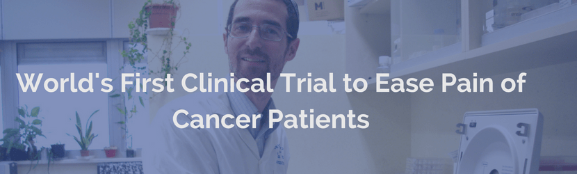World's First Clinical Trial to Ease Pain of Cancer Patients