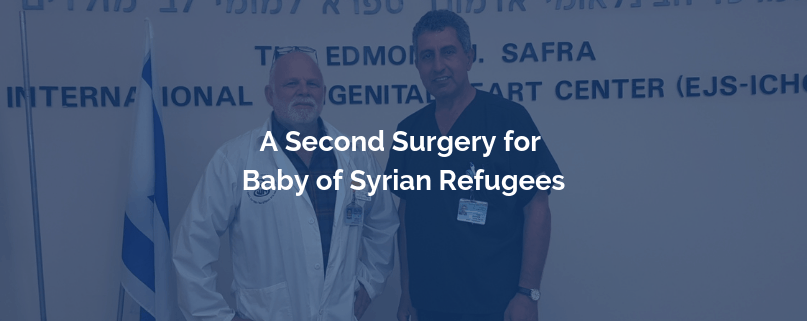 Sheba News Featured A Second Surgery for Baby of Syrian Refugees
